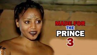 Made for the Prince Season 3 Finale - Regina Daniels Latest 2018 Nigerian Nollywood Movie Full HD