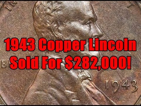 WICKED 1943 Copper Lincoln Cent Sells for $282,000.00 - Is This a Searchable Error in Change?