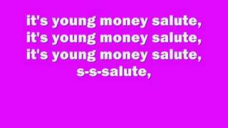 Lil Wayne- YM Salute ft Young Money, Lyrics.wmv