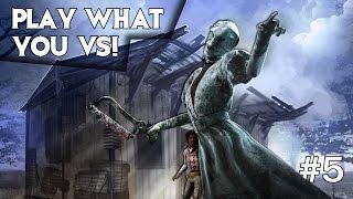Dead by Daylight - PLAY WHO YOU VS! NURSE! #5