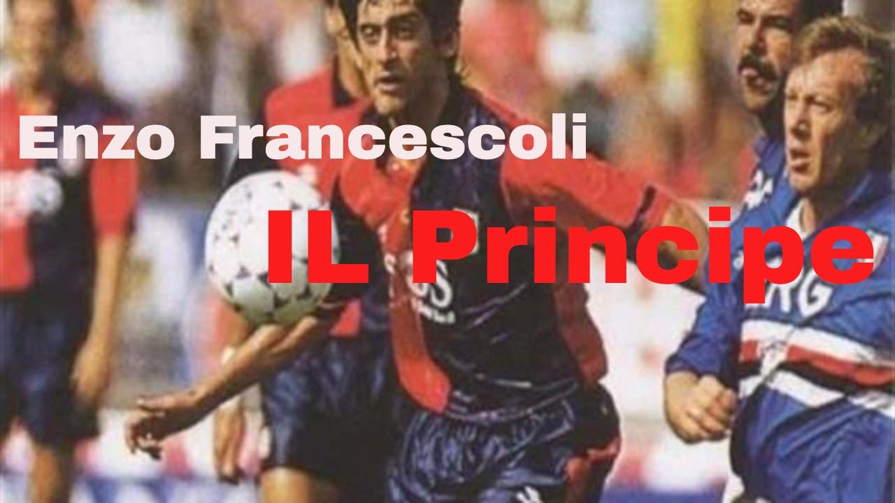 Enzo Francescoli Cagliari Il Principe Le prince