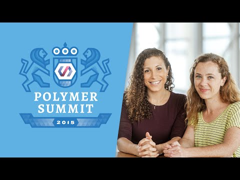 A11y with Polymer (The Polymer Summit 2015)