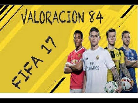 FIFA 17 -  Como Conseguir Valoración 84 Para Los SBC En FIFA 17