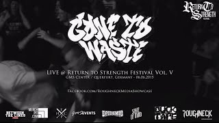 Gone to Waste Live @ Return to Strength Festival Vol. V (HD)