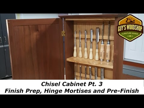 Chisel Cabinet - Finish Prep, Hinges and Pre Finish W/Shellac - Pt 3 - Woodworking How To