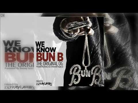 Bun B - We Know Bun B (The Original OG) [Full Mixtape]