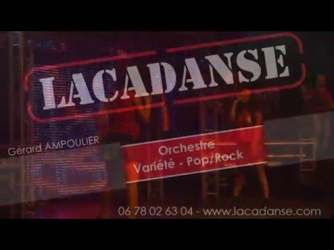 Orchestre variété - rock - festif - attractif - orchestre Lacadanse 2015