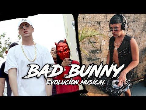 Bad Bunny – Evolución Musical (2016 – 2018) Parte 1