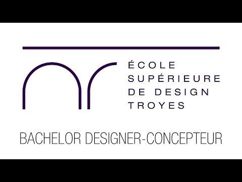 Le Bachelor Designer - Concepteur de l'Ecole Supérieure de Design de Troyes en 1 minute