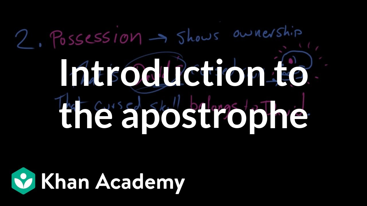 hight resolution of Introduction to the apostrophe (video)   Khan Academy