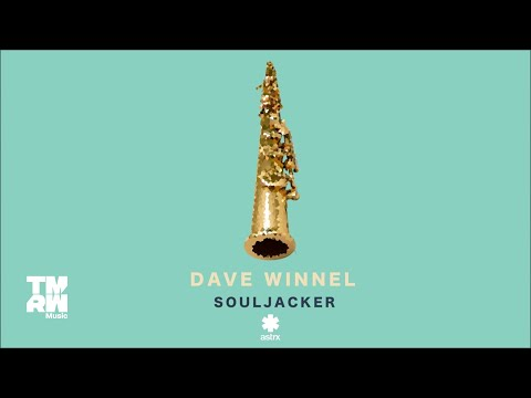 Dave Winnel - Souljacker