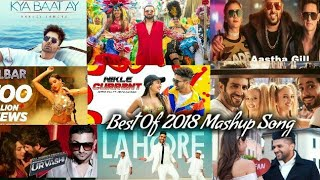 Best of 2018 Mashup | Bollywood Best Song | All Hit Song | Bollywood Mashup Song by Find Out Think