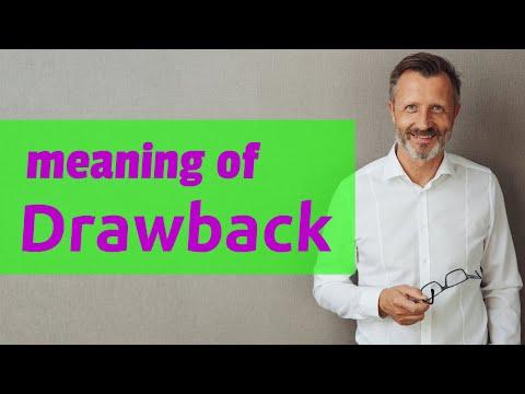 Drawback | Definition of drawback
