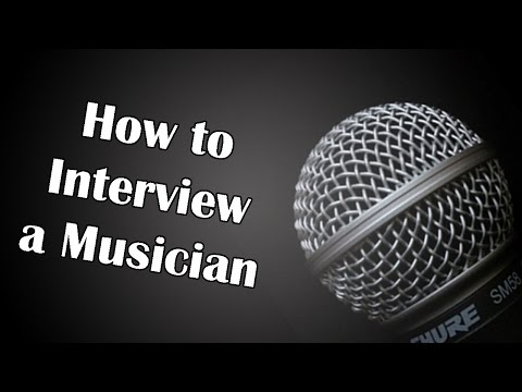 How to Interview a Musician