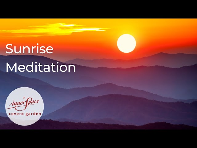 Sunrise | Guided Meditation