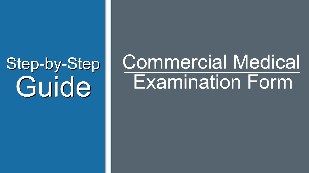 Commercial Medical Submission Form - Step-By-Step