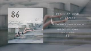 Infected Rain Peculiar Kind Of Sanity Official Audio