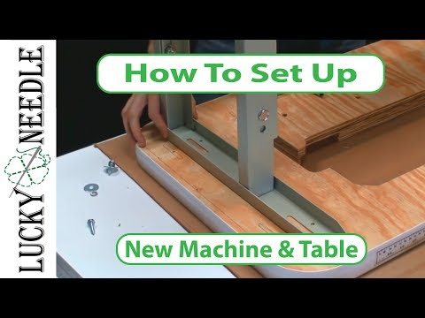 How to Assemble a New Sewing Machine and Table - Sailrite Fabricator