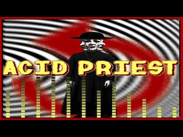 Acid Priest