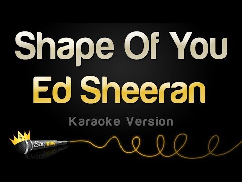 Ed Sheeran - Shape Of You (Karaoke Version)