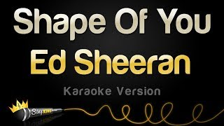 Ed Sheeran Shape Of You Karaoke Version.mp3