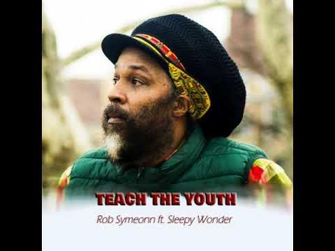 rob WonderTeach Presents Sistajaine SymeonnfeatSleepy The Youth 2018march zMLqjUSVpG