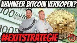 Exitstrategie | Wanneer Bitcoin Verkopen?!