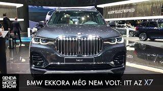 BMW ekkora még nem volt: itt az X7 - Genf 2019