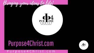 PURPOSE4CHRIST VIDEO DEVELOPMENT