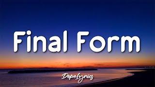 Jaypo - Final Form (Lyrics) 🎵