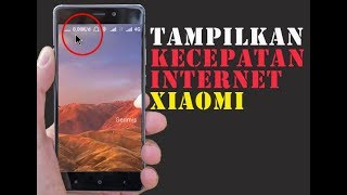 Cara Menampilkan Kecepatan Internet Xiaomi