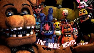 "[FNAF/SFM] ""Five More Nights"" by JT Music"