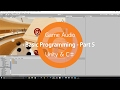 Game Audio | Basic Programming - Part 5 | Unity & C♯