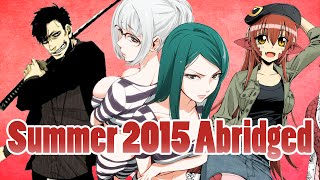 AZ: Summer Anime 2015 Abridged