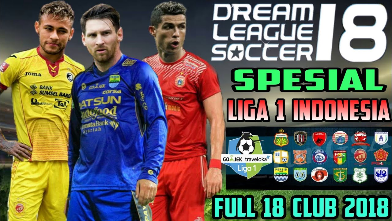 Download Dream League Soccer 18 mod Gojek Bukalapak Liga 1 Indonesia Full 18 Club 2018 #1