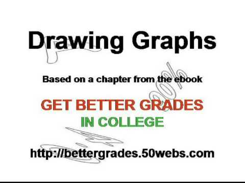 Get Better Grades in College - Drawing Graphs - YouTube