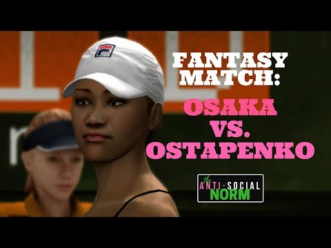 Osaka vs. Ostapenko - Fantasy Match - Top Spin 4