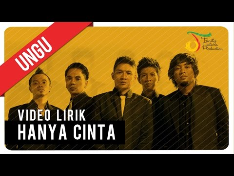UNGU - Hanya Cinta | Video Lirik