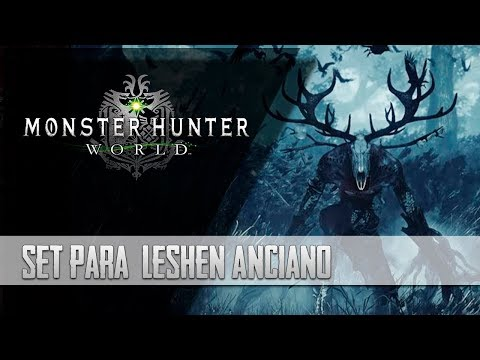 [Masa Guía] Monster Hunter World - Set para derrotar al Leshen FÁCILMENTE [Español] thumbnail
