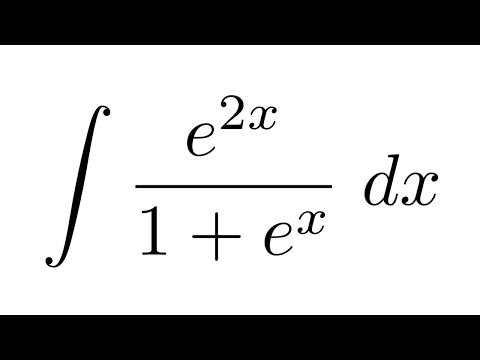 integral of e 2x 1 e x substitution youtube