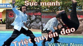 Sức mạnh thật của môn võ Việt chuyên giao thủ với người Trung Quốc