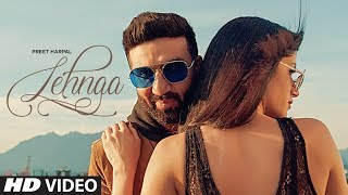 Lehnga: Preet Harpal (Full Song) Jaymeet | Latest Punjabi Songs 2018