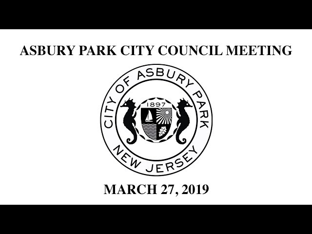 Asbury Park City Council Meeting - March 27, 2019