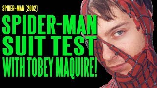 Spider-Man Suit Test with Tobey Maguire