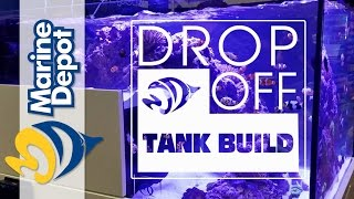 Drop-Off Tank Build #1: Help Us Pick a Sump!