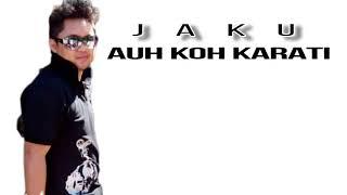 Auh Ko Karati JAKU.mp3