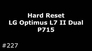 видео Зависает LG Optimus L7 P705