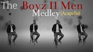 Download The Boyz II Men Medley (Acapella) MP3 song and Music Video