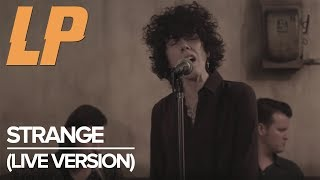 LP - Strange [Live Session]