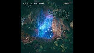 Ekali &amp SLUMBERJACK - Helios